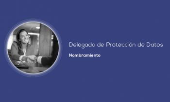 Nombramiento de Delegado de Protección de Datos
