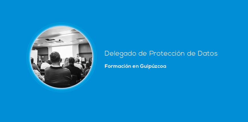formacion proteccion datos guipuzcoa