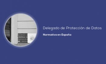 Normativa que regula el DPO en España